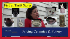 selling secrets and ceramics values by Dr. Lori