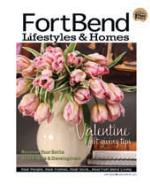Fortbend Lifestyles and Homes Magazine